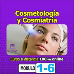 COSMETOLOGÍA Y COSMIATRÍA – Módulo 1 de 6