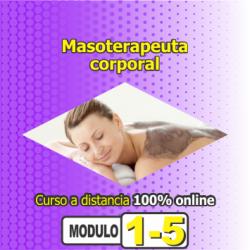 Curso: MASOTERAPEUTA CORPORAL- Módulo1/3