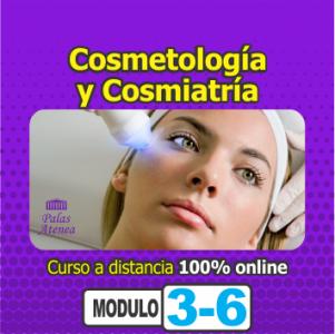 COSMETOLOGÍA Y COSMIATRÍA – Módulo 3 de 6